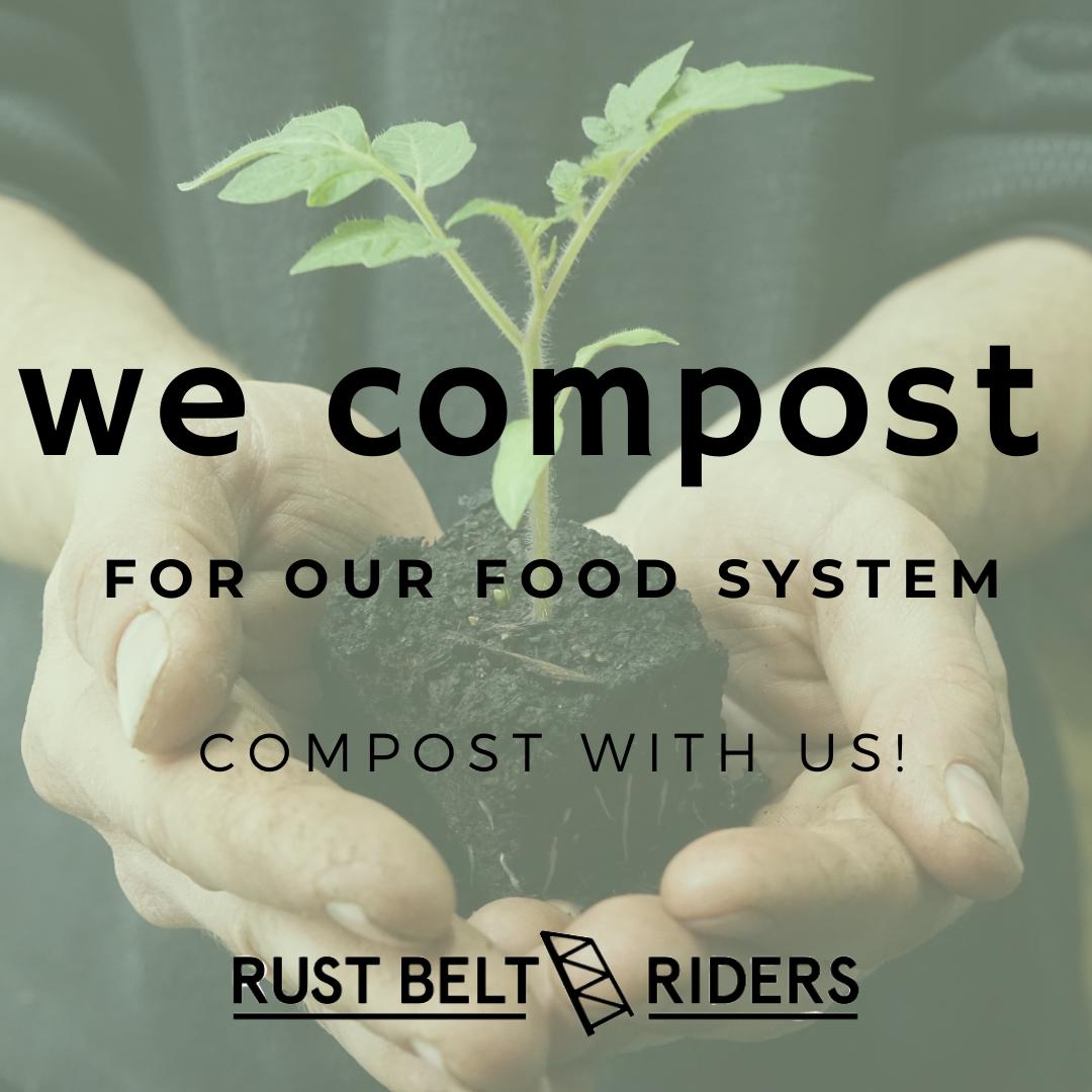 We Compost - Rust Belt Riders