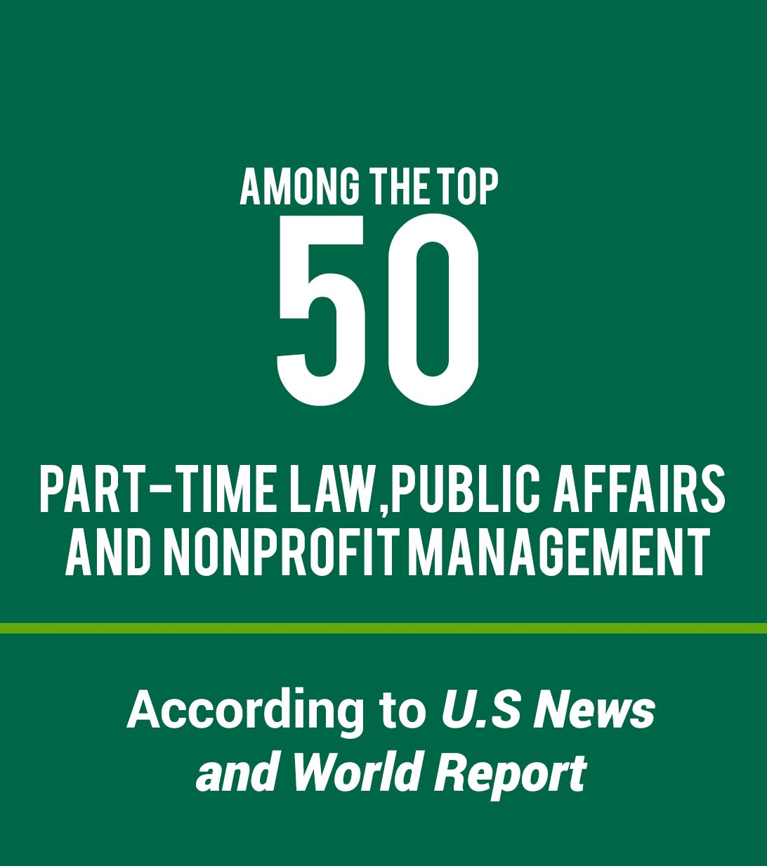 Top 50 in Part time Law, Public affairs and nonprofit management