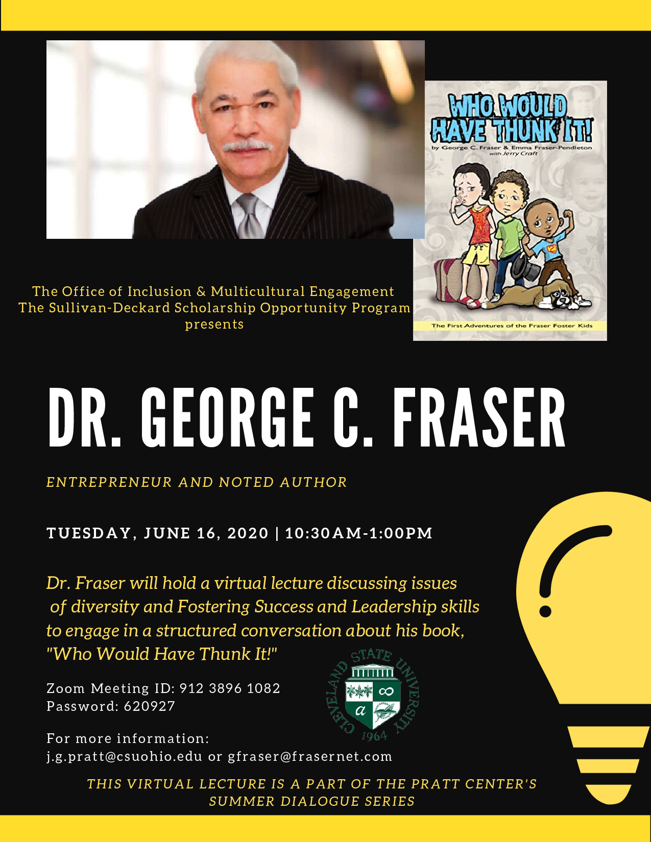 """Dr. George C. Fraser virtual lecture on his book, """"Who Would Have Thunk It?"""""""