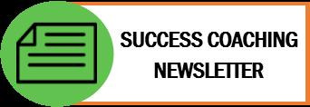 Success Coaching Newsletter
