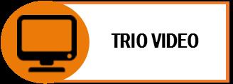 Trio Video