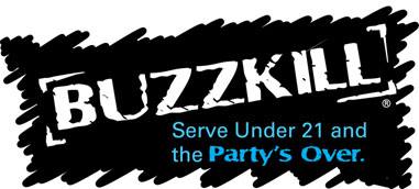 Buzzkill - Serve Under 21 and the PARTY'S OVER