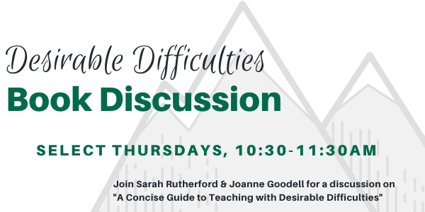 Desirable Difficulties Book Discussion in Spring 2020