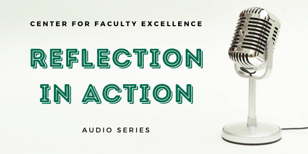 CFE Reflection in Action Audio Series link