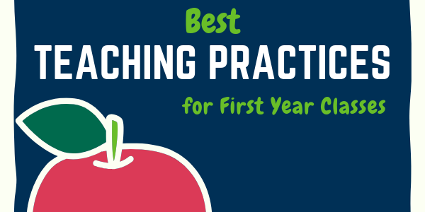 Best Teaching Practices for First Year Classes with apple in left corner. Click to go to resource.