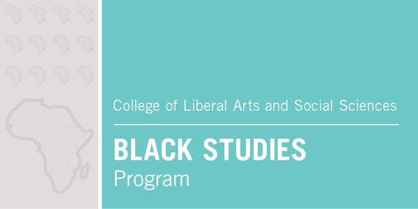 BLACK STUDIES PROGRAM CALENDAR SPRING 2020 EVENTS
