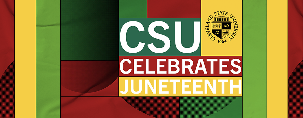 CSU Celebrates Juneteenth