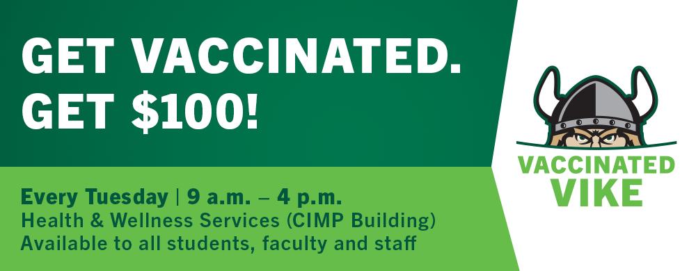 Get Vaccinated. Get $100!