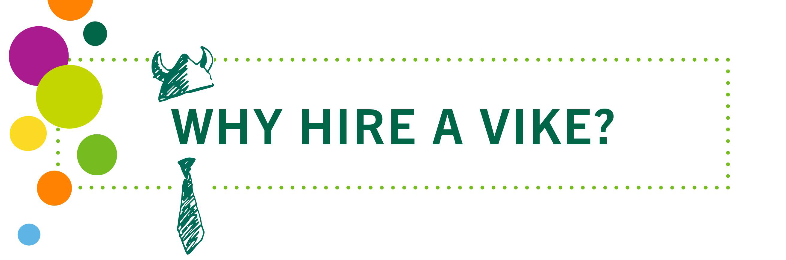 Why Hire A Vike